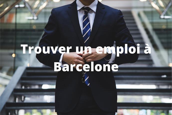 Trouver un travail à barcelone