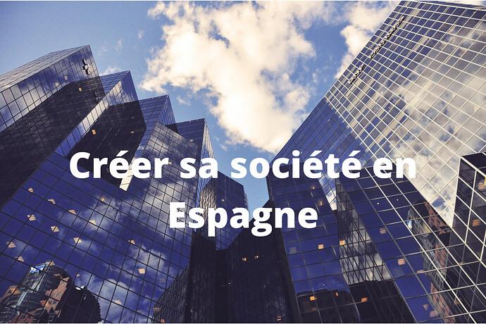 Création société en Espagne